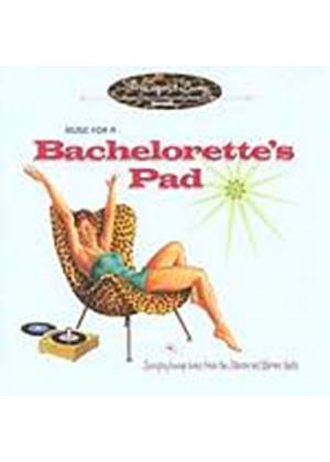 Various Artists - Music For A Bachelorettes Pad (Music CD)