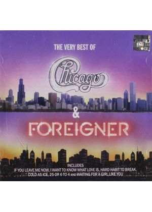 Chicago/Foreigner - Very Best Of Chicago And Foreigner, The (Music CD)