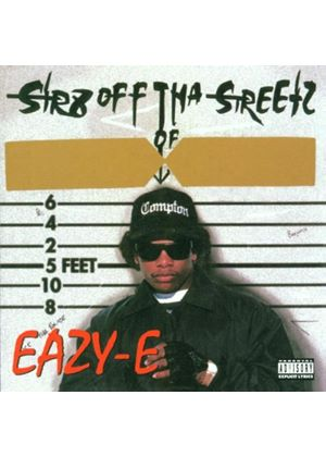 Eazy-E - Str8 Off Tha Streetz Of Muthaphukkin Compton [PA]
