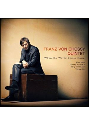 Franz von Chossy - When the World Comes Home (Music CD)