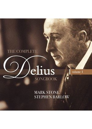 Complete Delius Songbook, Vol. 1 (Music CD)
