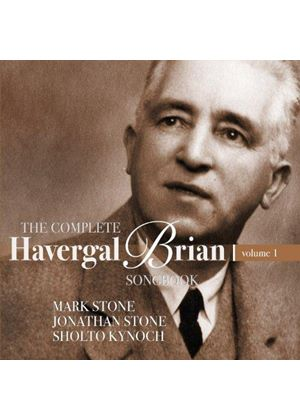 Complete Havergal Brian Songbook, Vol. 1 (Music CD)