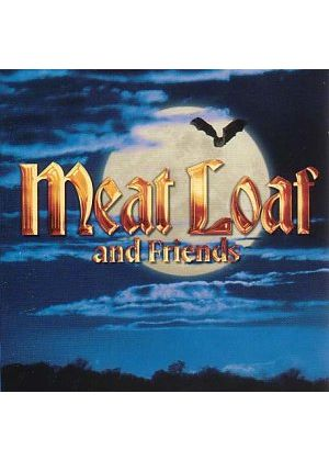 Meat Loaf - Meat Loaf And Friends (Music CD)