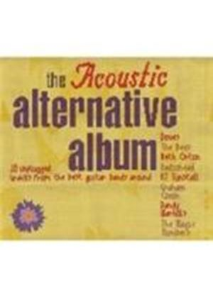 Various Artists - The Acoustic Alternative Album (Music CD)