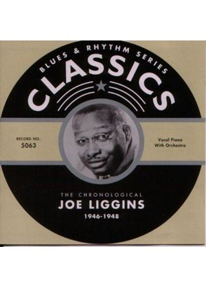 Joe Liggins - Classics 1946 - 1948 [French Import]