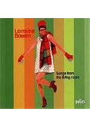 Lorraine Bowen - Songs From The Living Room