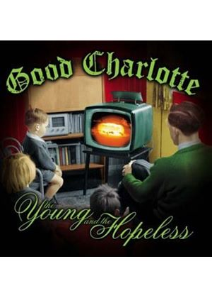 Good Charlotte - The Young and the Hopeless (Music CD)