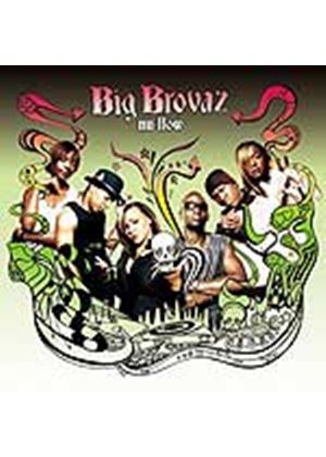 Big Brovaz - Nu Flow (Music CD)