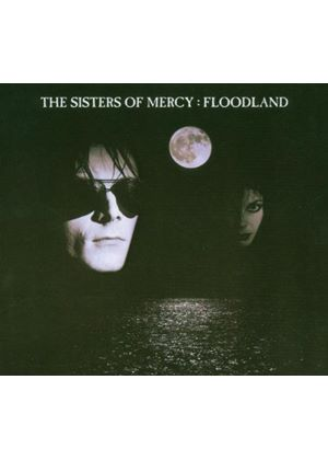 Sisters Of Mercy - Floodland [Remastered And Expanded] (Music CD)