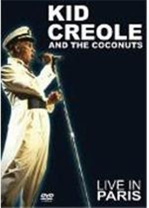 Kid Creole & The Coconuts - Kid Creole And The Coconuts - Live In Paris