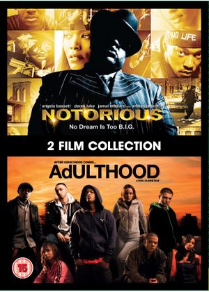 Notorious / Adulthood