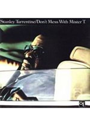 Stanley Turrentine - Dont Mess With Mr. T (Music CD)