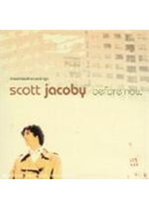 Scott Jacoby - Before Now