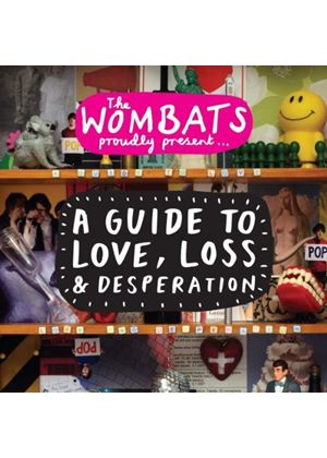 Wombats - The Wombats Proudly Present..A Guide To Love, Loss and Desperation (Music CD)