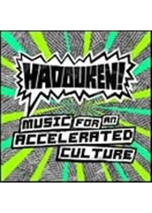 Hadouken - Music for An Accelerated Culture (Music CD)