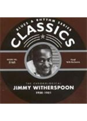 Jimmy Witherspoon - Classics 1950-1951