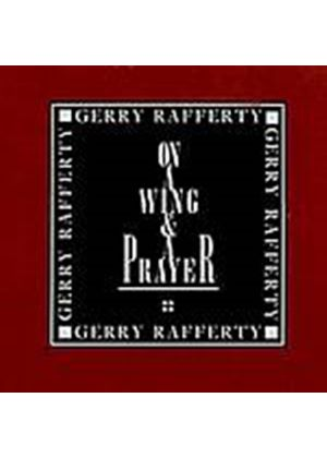 Gerry Rafferty - On A Wing And A Prayer (Music CD)