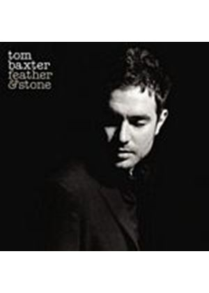 Tom Baxter - Feather And Stone (Music CD)