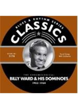 Billy Ward And His Dominoes - Classics 1953 - 1954 [European Import]