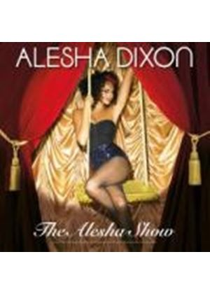 Alesha Dixon - The Alesha Show (Music CD)