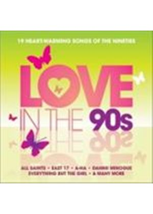 Various Artists - Love In The 90s (Music CD)