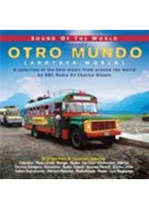 Various Artists - Sound Of The World Presents Otro Mundo (Compiled By Charlie Gillett) (Music CD)