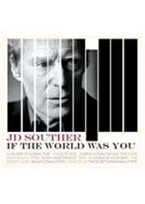 J.D. Souther - If The World Was You (Music CD)