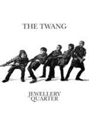 The Twang - Jewellery Quarter (Music CD)
