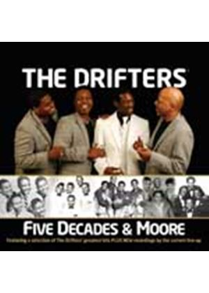 The Drifters - Five Decades & Moore (Music CD)