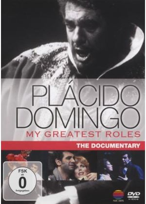 Placido Domingo - My Greatest Roles - The Documentary