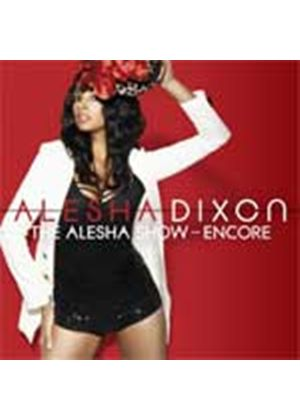 Alesha Dixon - The Alesha Show (The Encore) (Music CD)