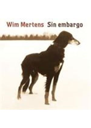 Wim Mertens - Sin Embargo (Music CD)