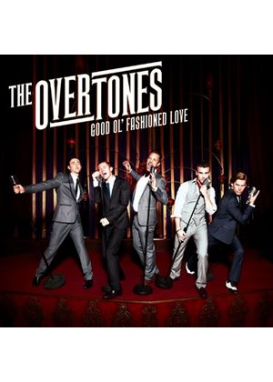 The Overtones - Good Ol Fashioned Love (Music CD)