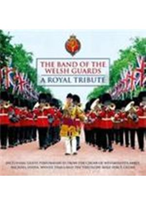 Band Of The Welsh Guards - Royal Tribute, A (Music CD)