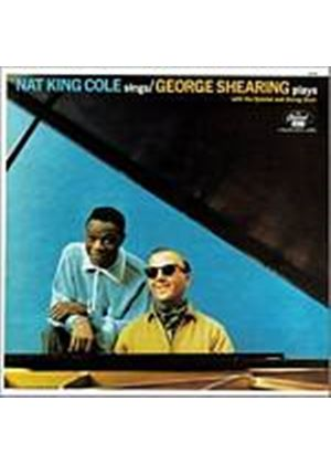 Nat King Cole And George Shearing - Nat King Cole Sings/George Shearing Plays (Music CD)