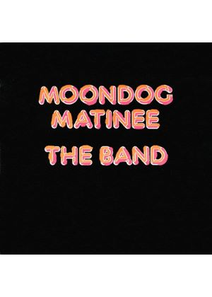 The Band - Moondog Matinee (Music CD)