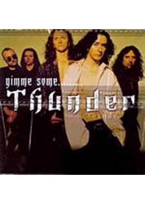 Thunder - Gimme Some (Music CD)