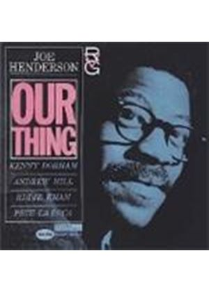 Joe Henderson - Our Thing [Remastered]