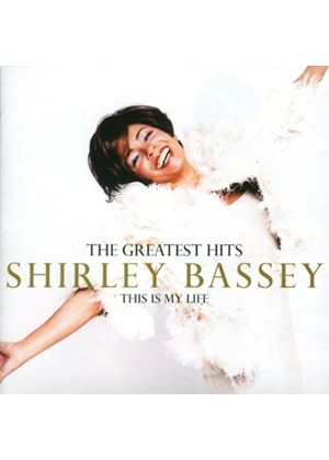Shirley Bassey - This Is My Life - The Greatest Hits (Music CD)