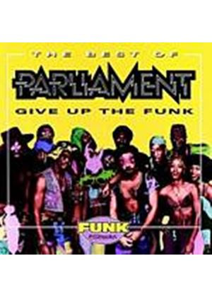 Parliament - Best Of - Give Up The Funk (Music CD)