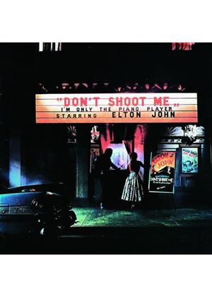 Elton John - Dont Shoot Me Im Only The Piano Player (Music CD)