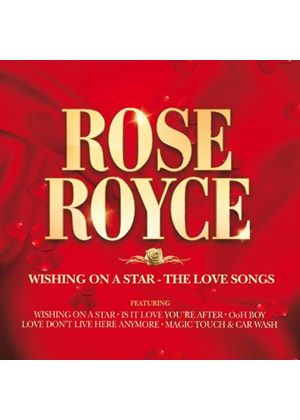 Rose Royce - Wishing On A Star - The Love Songs (Music CD)