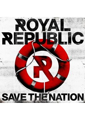 Royal Republic - Save the Nation (Music CD)