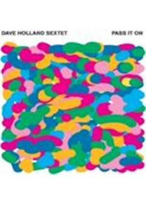 Dave Holland Sextet - Pass It On (Music CD)