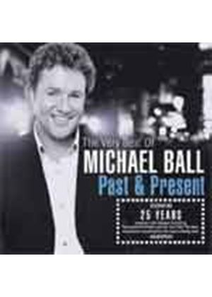 Michael Ball - Past And Present (The Very Best Of Michael Ball) (Music CD)