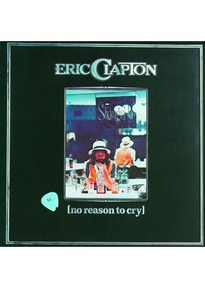 Eric Clapton - No Reason To Cry [Remastered]