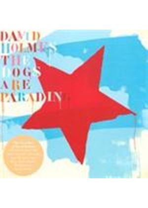 David Holmes - Dogs Are Parading, The (The Very Best Of) (Music CD)