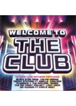 Various Artists - Welcome To The Club (Music CD)