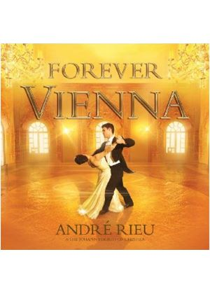 Andre Rieu - Forever Vienna (Music CD)