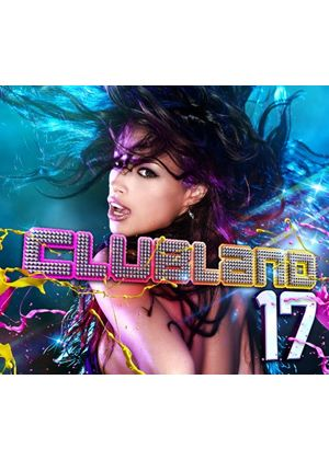 Various Artists - Clubland 17 (2 CD) (Music CD)